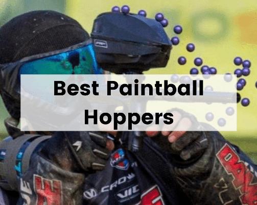 Best Paintball Hoppers
